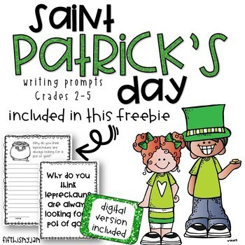 Saint Patrick's Day Writing Prompts: Grades 2 - 5
