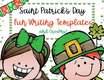 Saint Patrick's Day Writing Templates & Hats!