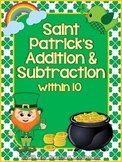 Saint Patrick's Addition & Subtraction Within 10