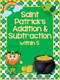 Saint Patrick's Addition & Subtraction Within 5