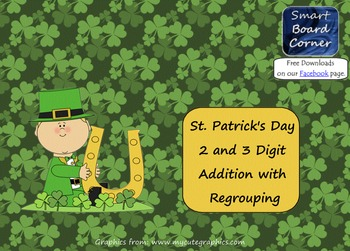 Saint Patrick's Day 2 and 3 Digit Addition with Regrouping SMART Board Lesson