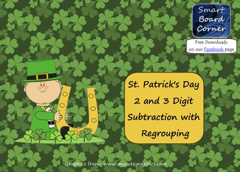 Saint Patrick's Day 2 and 3 Digit Subtraction with Regrouping SMART Board Lesson