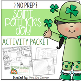 No Prep Saint Patrick's Day Activities Packet