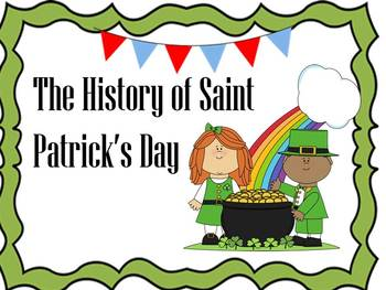Saint Patrick's Day History and Extension Activities