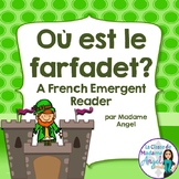 Saint Patrick's Day Emergent Reader in French: Où est le farfadet?