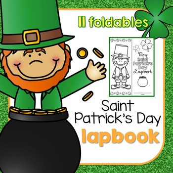 St. Patrick's Day Lapbook { with 11 foldables! } Saint Patrick's Day Lapbook