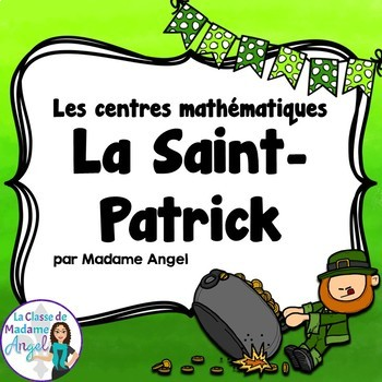 Saint Patrick's Day Math and Literacy Activity Bundle in French
