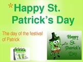 Saint Patricks Day Powerpoint - history, holiday and activity
