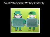 Saint Patrick's Day Writing Craftivity
