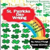 Opinion Writing Prompts:St. Patrick's Day