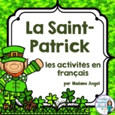 La Saint Patrick:  Saint Patrick's Day Literacy Activities in French!