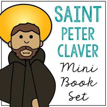 Saint Peter Claver l Mini Book in 3 Formats, Catholic Resource