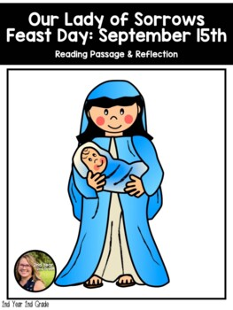 Saint Reading Passage & Reflection - Our Lady of Sorrows