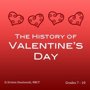 Close Reading St. Valentineu0027s Day   History, Vocabulary, Evidence Grades  7 10
