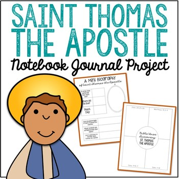Saint Thomas the Apostle Notebook Journal Project, Catholic Resources