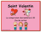 Saint Valentin ... La comparaison des nombres à 10 ... Jeu de cartes