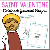 Saint Valentine Journal and Activities - Complete Project Unit