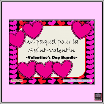 Valentine's Day Bundle– Un Paquet pour la Saint-Valentin  – Activities