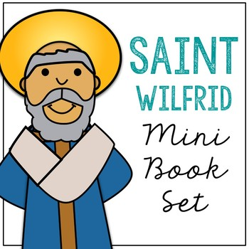 Saint Wilfrid Biography Mini Book in 3 Formats, Catholic Resource