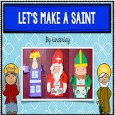 Let's Make a Saint