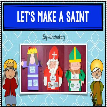 Let's Make a Saint