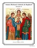 Saints Michael, Gabriel, and Raphael - September 29