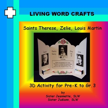 Saints Therese, Zelie and Louis Martin 3D Activity for Pre K to Gr.3