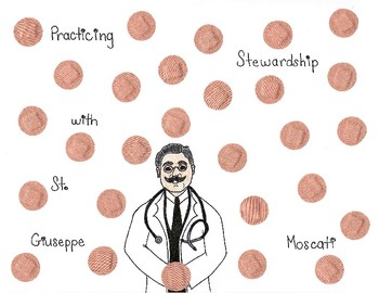 Saints and Virtues: St. Giuseppe Moscati and Stewardship
