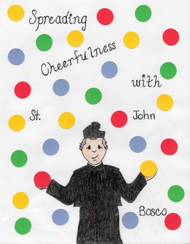 Saints and Virtues: St. John Bosco and Cheerfulness
