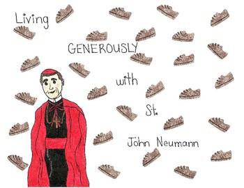 Saints and Virtues: St. John Neumann and Generosity