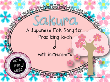Sakura--A Japanese folk song for practicing ta-ah w/ instrument accompaniment