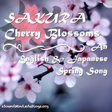 Asian-Pacific Heritage Month - Sakura:An English/Japanese Choral Unit