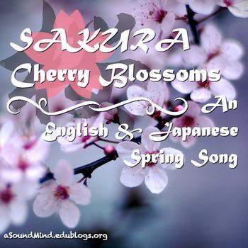 Asian-Pacific Heritage Month - Sakura:An English/Japanese Choral Unit