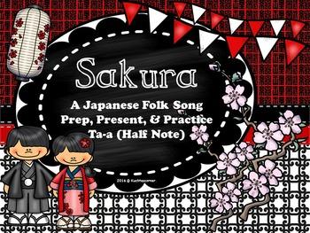 Sakura:Cherry Blossoms-Japanese Folk Song-Prep/Pres./Pract.-Ta-a PPT Ed
