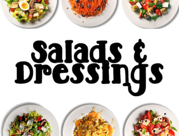 Salads & Dressings Powerpoint and Lab Ideas for a Culinary FCS Foods Class