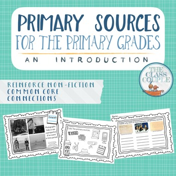 Primary Sources - An Introduction for the Primary Grades