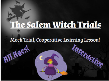 Salem Witch Trial Lesson: Mock Trial Script and Verdict