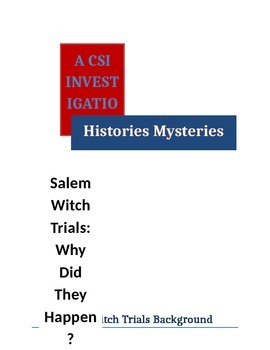 Salem Witch Trials: A CSI Investigation and More!
