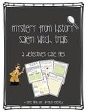 Salem Witch Trials:  A Detective's Case Files