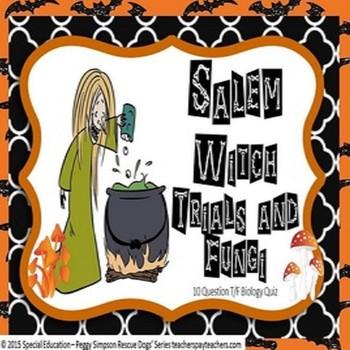 Salem Witch Trials & Fungi Biology Quiz Special Education/ESL