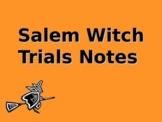 Salem Witch Trials PowerPoint Notes