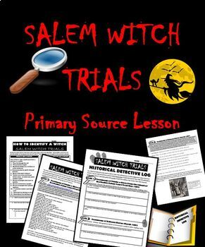 Salem Witch Trials:  Primary Source Activity