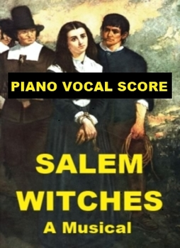 Salem Witches - Piano Vocal Score