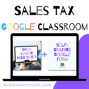 Sales Tax (Google Form & Interactive Video Lesson!)