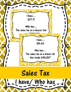 Sales Tax I have/Who has