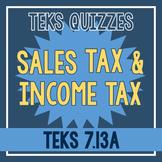 Sales Tax & Income Tax Quiz (TEKS 7.13A)