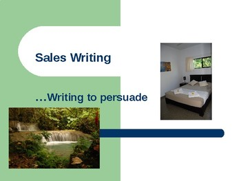Writing to sell - persuasive writing in advertising and sales