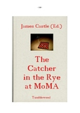 Salinger's CATCHER IN THE RYE at MoMA