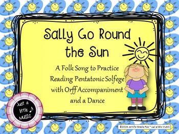 Sally Go Round the Sun--Pentatonic Folk Song w/ Rhythm, Orff, & Dance Accomp