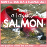 Salmon Non-Fiction ELA & Science Unit